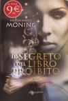Il segreto del libro proibito  - Karen Marie Moning