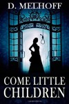 Come Little Children - D. Melhoff