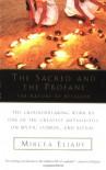 The Sacred and the Profane: The Nature of Religion - Mircea Eliade, Willard R. Trask