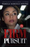 In Firm Pursuit - Pamela Samuels Young