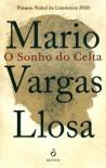 O Sonho do Celta - Mario Vargas Llosa, Cristina Rodriguez
