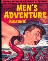 Men's adventure magazines in postwar America : the Rich Oberg collection - Max Allan Collins, George Hagenauer, Steven Heller, Rich Oberg