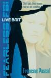 Live Bait - Francine Pascal