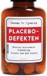 Placebodefekten: Hvorfor alternativ behandling virker som den virker - Gunnar Roland Tjomlid