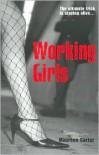 Working Girls - Maureen Carter