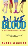 Blue Blood - Susan McBride