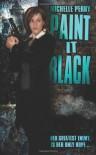 Paint It Black - Michelle Perry