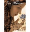 A Song for Summer [ A SONG FOR SUMMER ] By Ibbotson, Eva ( Author )May-10-2007 Paperback - Eva Ibbotson