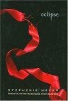 Eclipse (The Twilight Saga, Book 3) - Stephenie Meyer