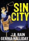 Sin City: Two Novels - J.R. Rain, Gemma Halliday