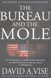 The Bureau and the Mole: The Unmasking of Robert Philip Hanssen, the Most Dangerous Double Agent in FBI History - David A. Vise