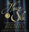 The House of Silk - Derek Jacobi, Anthony Horowitz