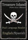 Treasure Island: Dual Language Reader (English/Spanish) - Robert Louis Stevenson, Jason Bradley, Manuel Caballero