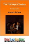 The 120 Days of Sodom: An Introduction - Marquis de Sade