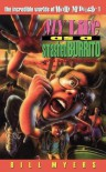 My Life as a Smashed Burrito With Extra Hot Sauce (The Incredible Worlds of Wally McDoogle #1) - Bill Myers