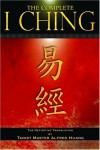 Complete I Ching - Anonymous, Alfred Huang