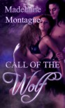 Call of the Wolf - Madelaine Montague