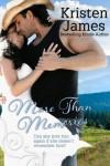 More Than Memories - Kristen James