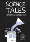 Science Tales - Darryl Cunningham