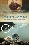 Curiosity - Joan Thomas