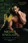 Never Enough - Lauren Dane