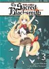 The Sacred Blacksmith Vol. 3 - Isao Miura, Kotaro Yamada