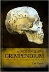 The New England Grimpendium - J.W. Ocker