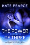 The Power of Three - Kate Pearce
