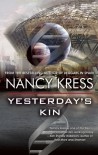 Yesterday's Kin - Nancy Kress