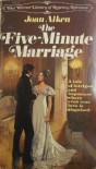 The Five-Minute Marriage - Joan Aiken