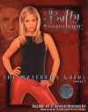 Buffy: The Watcher's Guide, Vol 2 (Buffy the Vampire Slayer: The Watcher's Guide #2) - Christopher Golden