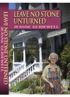 Leave No Stone Unturned - Jeanne Glidewell