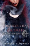 Thicker Than Blood (the Magicians series) (Volume 3) - Lindsey R Sablowski