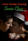 I Saw Daddy Kissing Santa Claus - Lori Perkins, Adrian Harper, Ryan Field, Clancy Nacht, J.L. Merrow, Liz Coldwell, Derek Clendening