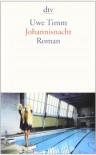 Johannisnacht - Uwe Timm