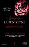 La punizione. This Man Trilogy (eNewton Narrativa) - Jodi Ellen Malpas