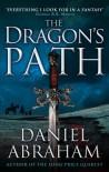 The Dragon's Path (Dagger & the Coin 1) - Daniel Abraham
