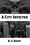 A City Infected - N.F. David