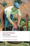 Three Tales (Oxford World's Classics) - Gustave Flaubert, A.J. Krailsheimer