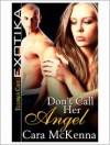 Don't Call Her Angel - Cara McKenna