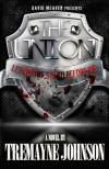 The Union - Tremayne Johnson