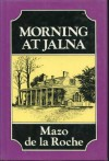 Morning at Jalna - Mazo de la Roche