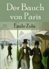 Der Bauch von Paris  - Émile Zola