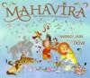 Mahavira: The Hero of Nonviolence - Manoj Jain