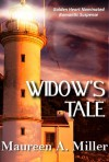 Widow's Tale - Maureen A. Miller