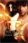 Touch of Fire - Maria Zannini