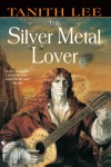 The Silver Metal Lover - Tanith Lee