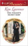 The Italian's Secret Baby -