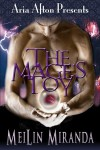 The Mage's Toy (Aria Afton Presents) - MeiLin Miranda