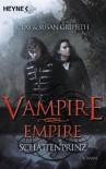 Vampire Empire: Schattenprinz - Clay Griffith, Susan Griffith, Anita Nirschl